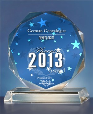 2013 PhoenixAward German Genealogist has been selected for the 2013 Phoenix Award in the Genealogist category by the Phoenix Award Program